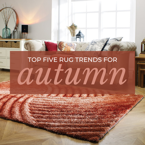 Top five rug trendsfor autumn