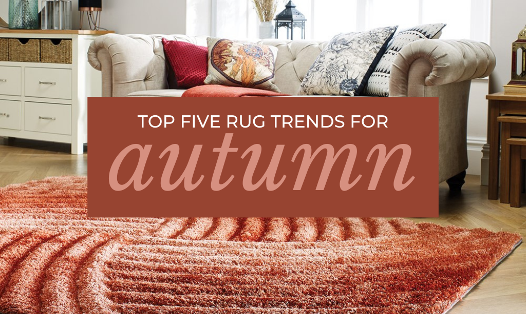 Top Five Rug Trends For Autumn Title Card