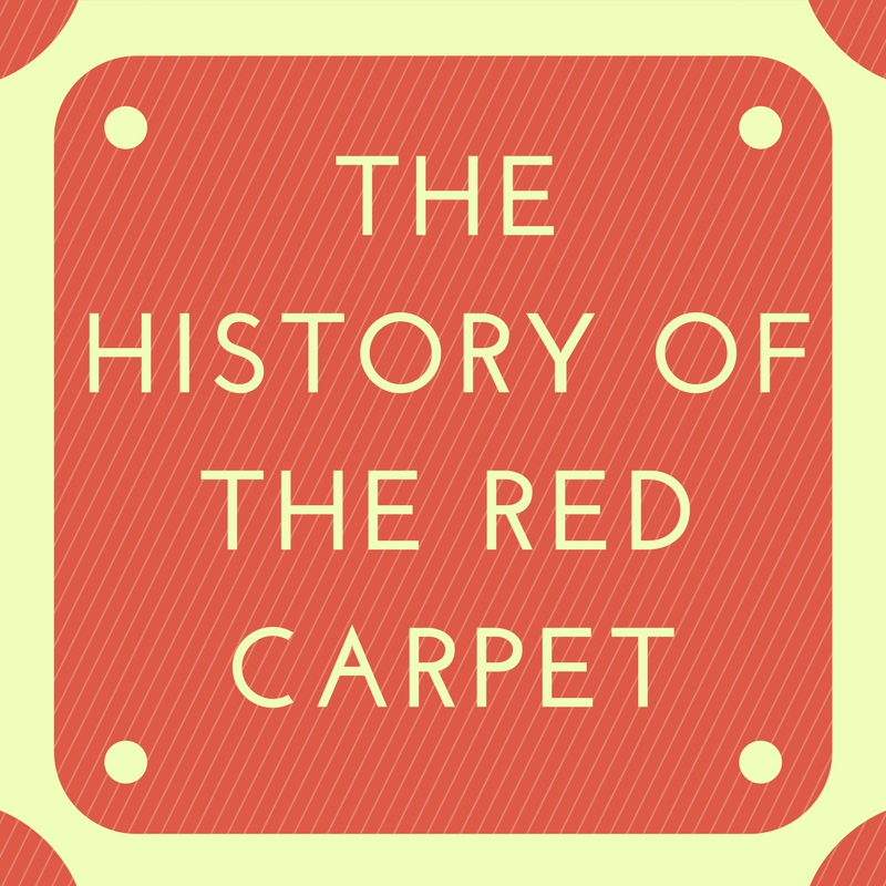 The History of The Red Carpet: Why is it Red?