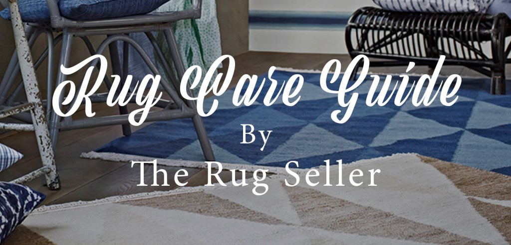 rug care guide by the rug seller banner image