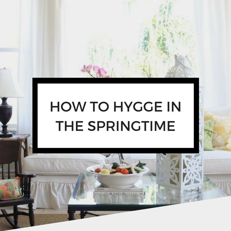 how to hygge in the springtime featured image