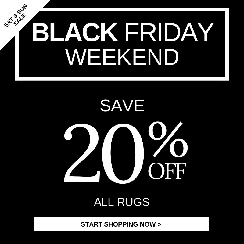 Black Friday Sale 20% OFF | The Rug Seller