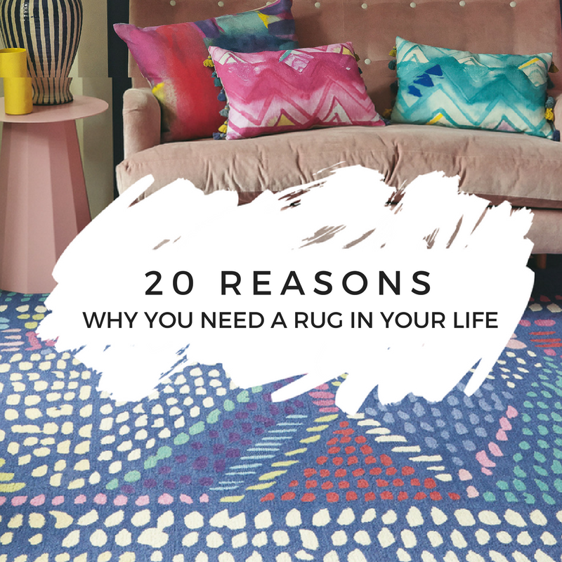 20 reasons you need a rug in your life