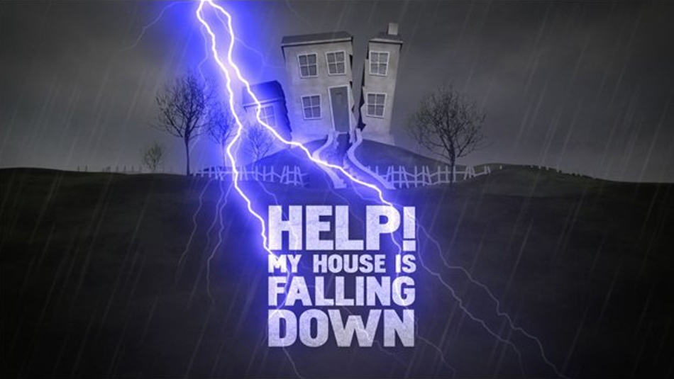 Help! My House Is Falling Down graphic
