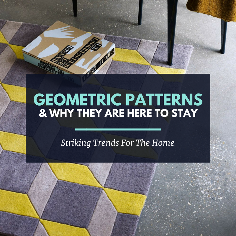 Geometric Patterns: Trends to Watch Out For This Year
