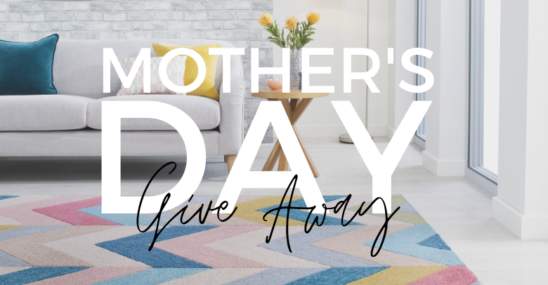 Mother's Day Give Away 2021