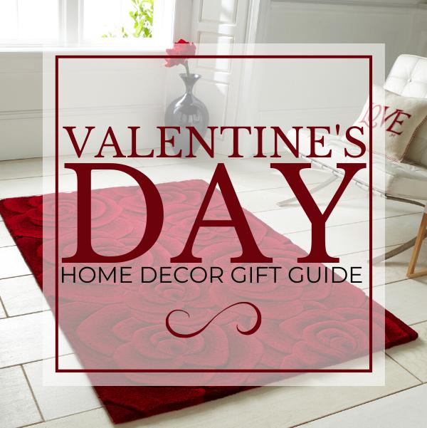 20 Valentine's Day Home Decor Gift Ideas blog